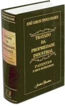 Tratado da Propriedade Industrial - Patentes e seus Sucedâneos